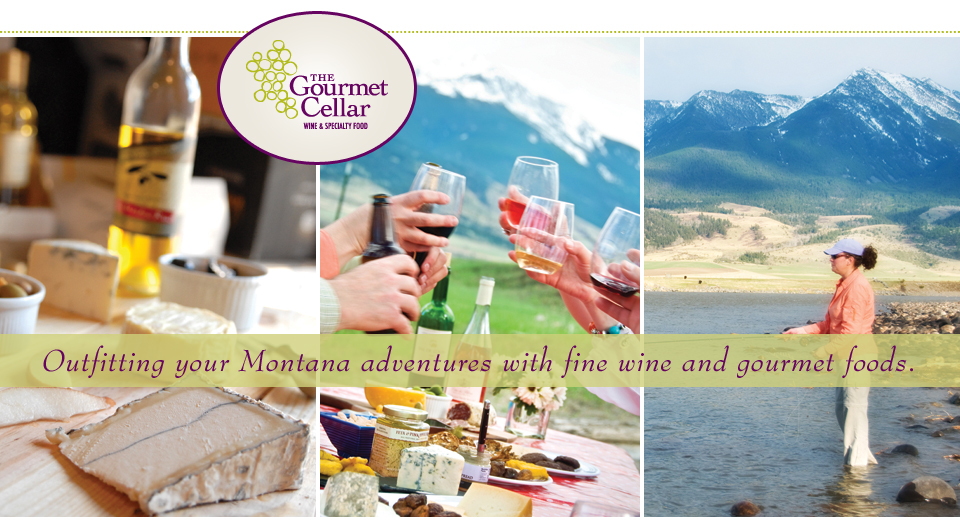 wine and gourmet food Livingston Montana