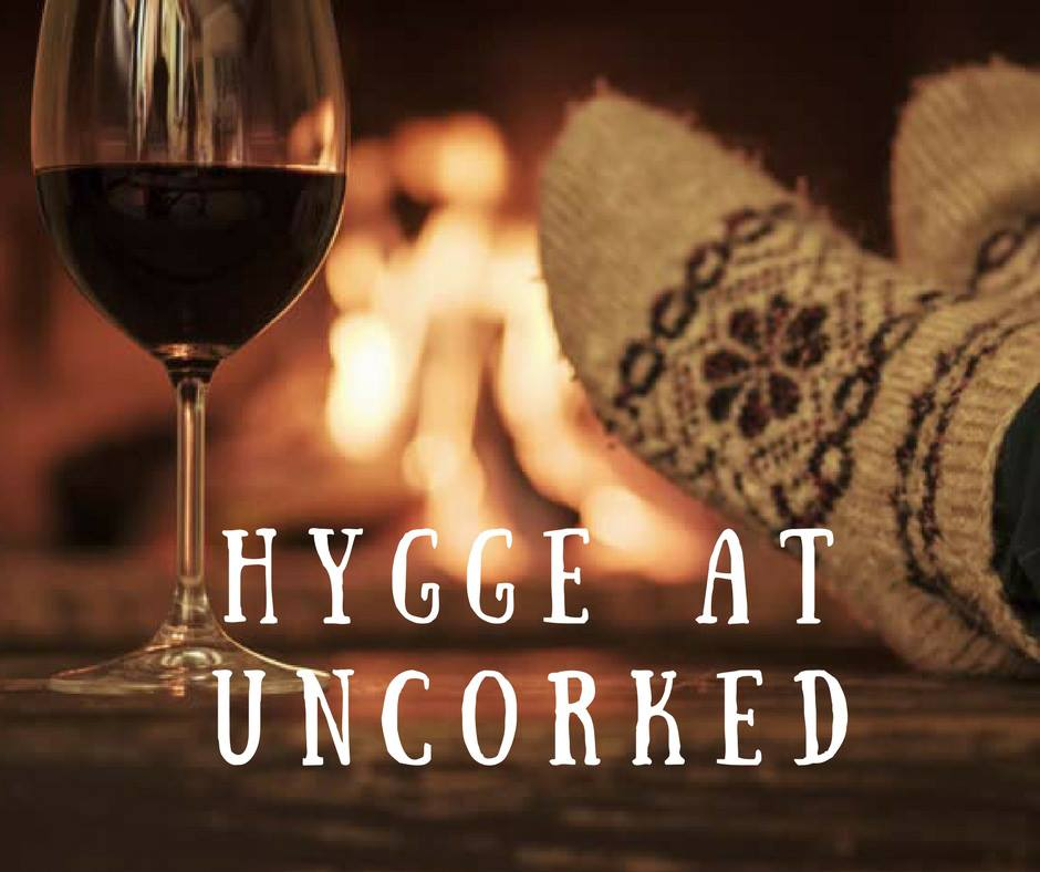 Hygge at Uncorked